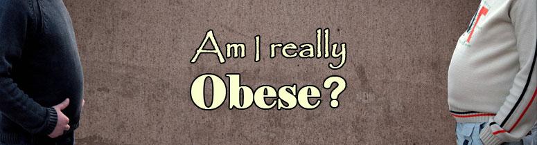 am i really obese